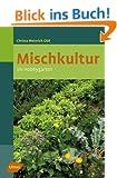 Mischkultur im Hobbygarten -