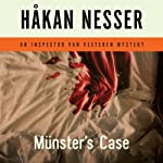Munster's Case: An Inspector Van Veeteren Mystery (       UNABRIDGED) by Håkan Nesser, Laurie Tompson (Translator) Narrated by Simon Vance