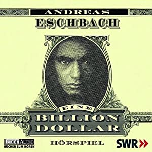 http://www.audible.de/pd/Krimi/Eine-Billion-Dollar-Hoerbuch/B004V2AF0I