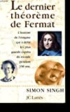 Le Dernier Théorème de Fermat (French Edition) (2709618540) by Singh, Simon
