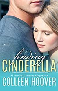 Finding Cinderella: A Novella by Colleen Hoover ebook deal