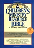 Children's Ministry Resource Bible Helping Children Grow In The Light Of God's Word