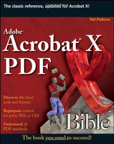 Adobe Acrobat X PDF Bible 0470612916 pdf