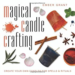 Magical Candle Crafting: Create Your Own Candles for Spells & Rituals