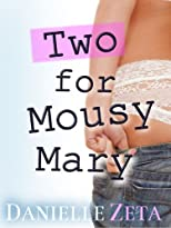 Two for Mousy Mary (Sugar Valley High)