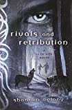 Rivals and Retribution: A 13 to Life Novel
