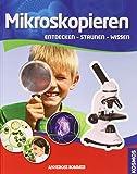 Mikroskopieren: Der Natur auf der Spur