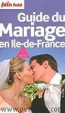 echange, troc Dominique Auzias, Jean-Paul Labourdette - Guide du mariage en Ile-de-France