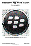 BlackBerry App World Report February 201...