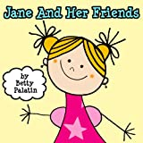 Jane and Her Friends (Five Childrens Picture Stories)