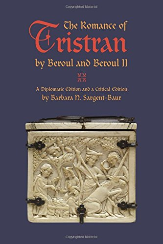 The Romance of Tristan By Beroul and Bh