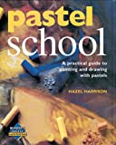 Pastel School (Learn as You Go) (0762106980) by Harrison, Hazel