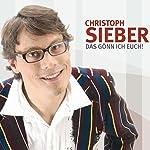 Das gönn ich Euch! | Christoph Sieber