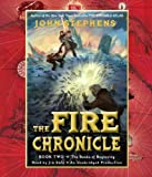 John Stephens The Fire Chronicle (Books of Beginning)