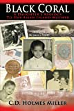 img - for Black Coral- A Daughter's Apology to Her Asian Island Mother book / textbook / text book