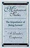 img - for The Importance of Being Earnest: A Reader's Companion (Twayne's Masterwork Studies) book / textbook / text book