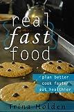 Real{Fast}Food