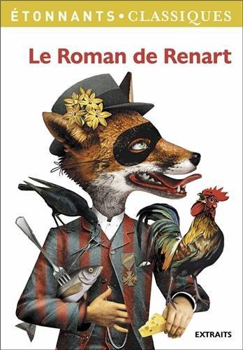 Télécharger Le Roman De Renart Christian Keime Monique Lachet