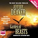 Garden of Beasts (       UNABRIDGED) by Jeffery Deaver Narrated by Jefferson Mays