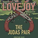 The Judas Pair: Lovejoy, Book 1 Audiobook by Jonathan Gash Narrated by Michael Fenton Stevens