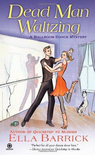 Dead Man Waltzing (Ballroom Dance Mysteries)