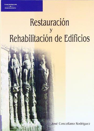 RESTAURACION Y REHABILITACION DE EDIFICIOS