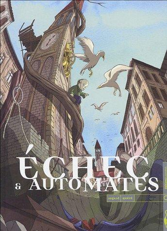 Echec & automates  (1) : Echec & automates