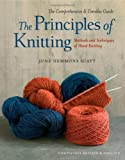 The Principles of Knitting: Methods and Techniques of Hand Knitting