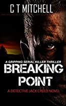 Breaking Point: A Detective Jack Creed Novel (international Mystery Thriller And Suspense Series Book 8)