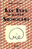 """Afficher """"Les Dits de maître Shonglang"""""""