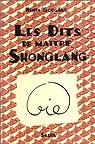 Dits de maitre shonglang (les) par Gougaud