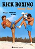 """echange, troc Roger Paschy - Kick Boxing """"muay thai"""""""