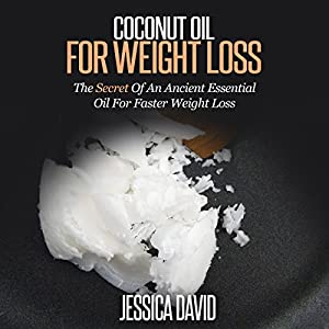 Coconut Oil for Weight Loss Audiobook
