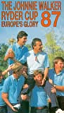 The Johnnie Walker Ryder Cup 1987 - Victory In America [VHS][1987]