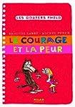 Le courage et la peur
