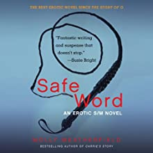 Safe Word: An Erotic S/M Novel (       UNABRIDGED) by Molly Weatherfield Narrated by Shana Savage, William Sharpe