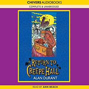 Return to Creepe Hall | [Alan Durant]