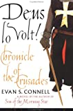 Deus Io Volt!: Chronicle of the Crusades (1582430659) by Evan S. Connell