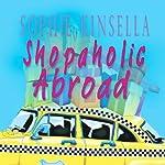 Shopaholic Abroad | Sophie Kinsella