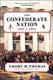 img - for The Confederate Nation: 1861-1865 book / textbook / text book