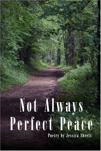 Not Always Perfect Peace