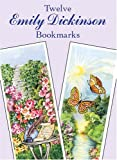 Twelve Emily Dickinson Bookmarks (Dover Bookmarks) (0486427528) by Dickinson, Emily