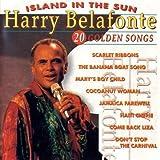 echange, troc Harry Belafonte - Island In The Sun : 20 Golden Songs