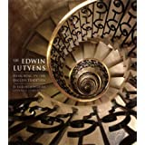Sir Edwin Lutyens: Designing in the English Tradition ~ Elizabeth Wilhide