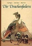 Die Drachenfedern. Bilderbücher (3480218652) by Andrej Dugin
