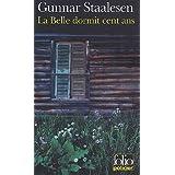 La Belle dormit cent ans: Une enqu�te de Varg Veum, le priv� norv�gienpar Gunnar Staalesen