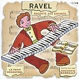 Ravel Raconte Aux Enfants
