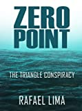 img - for ZERO POINT The Triangle Conspiracy book / textbook / text book