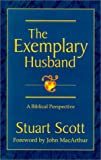 img - for The Exemplary Husband : A Biblical Perspective book / textbook / text book