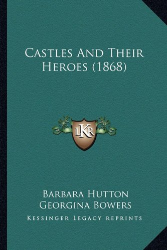 Castles and Their Heroes (1868)